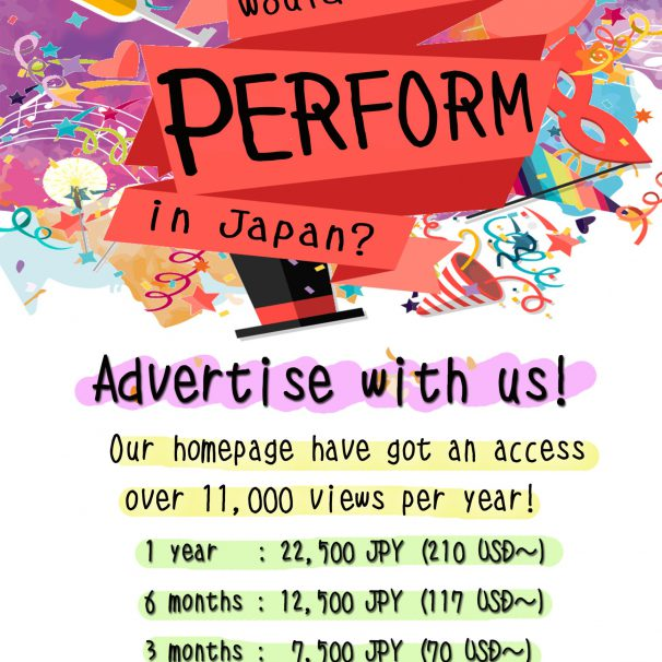 (English) Advertise your Performance in Japan!